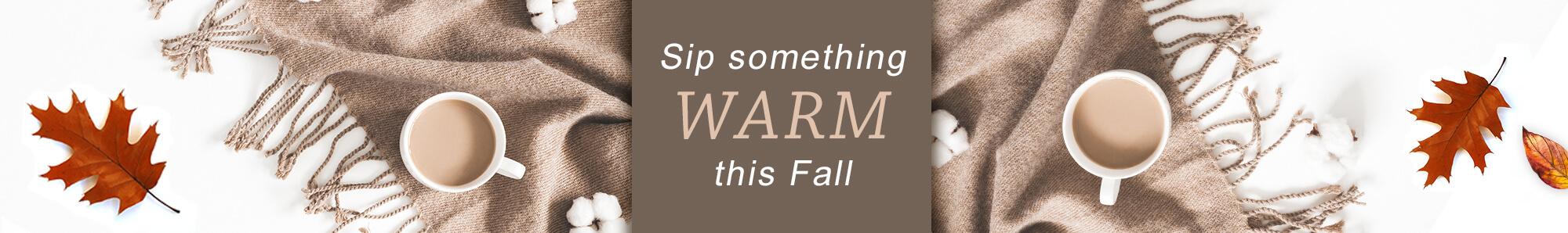 sip something warm